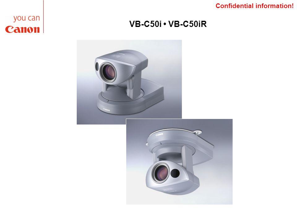 VB-C50i VB-C50iR Confidential information!