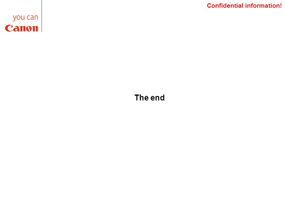 Confidential information! The end