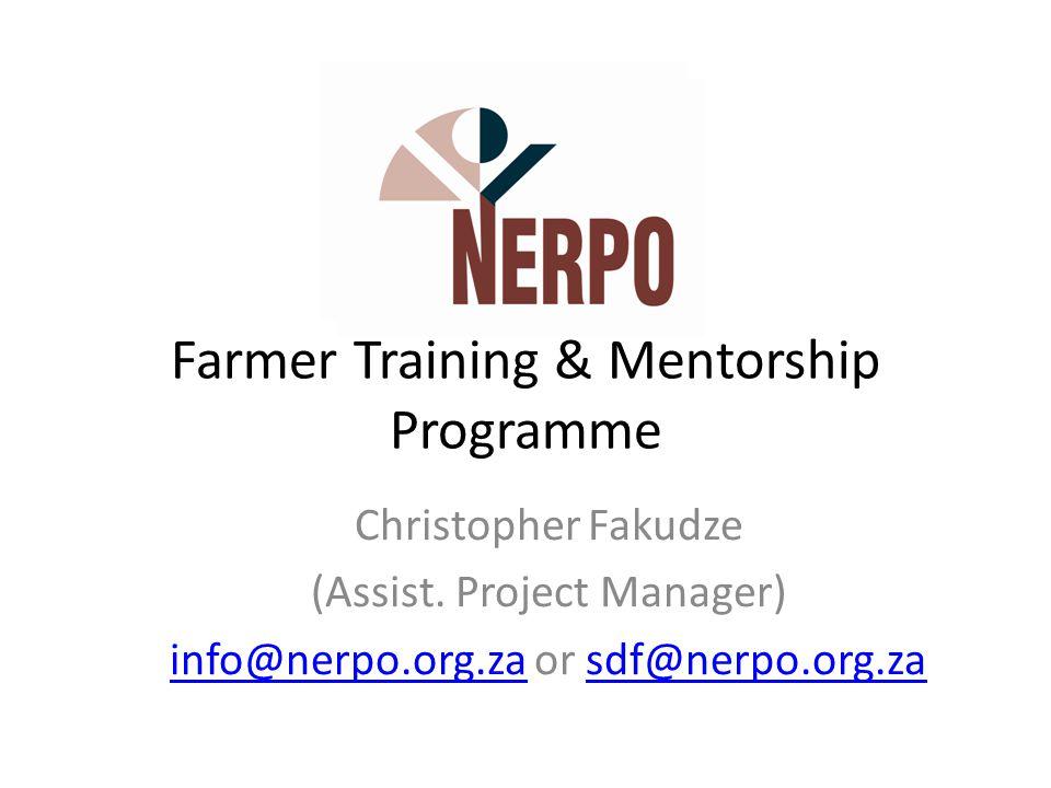 Farmer Training & Mentorship Programme Christopher Fakudze (Assist.