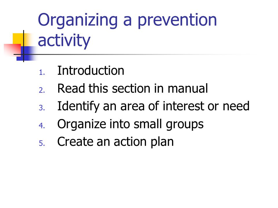 Organizing a prevention activity 1. Introduction 2.