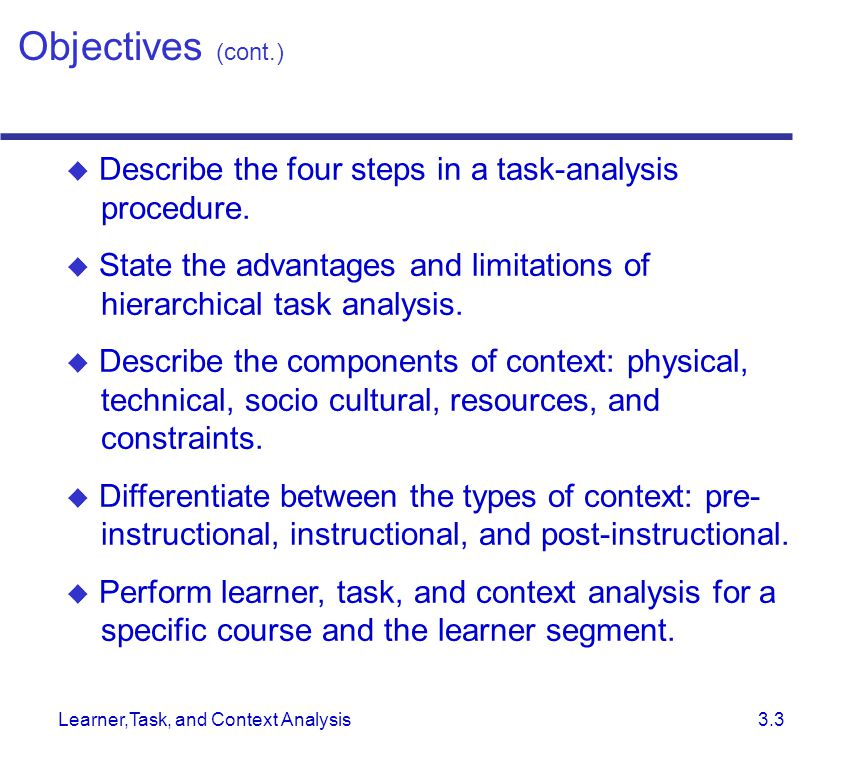 Learner,Task, and Context Analysis 3.3  Describe the four steps in a task-analysis procedure.