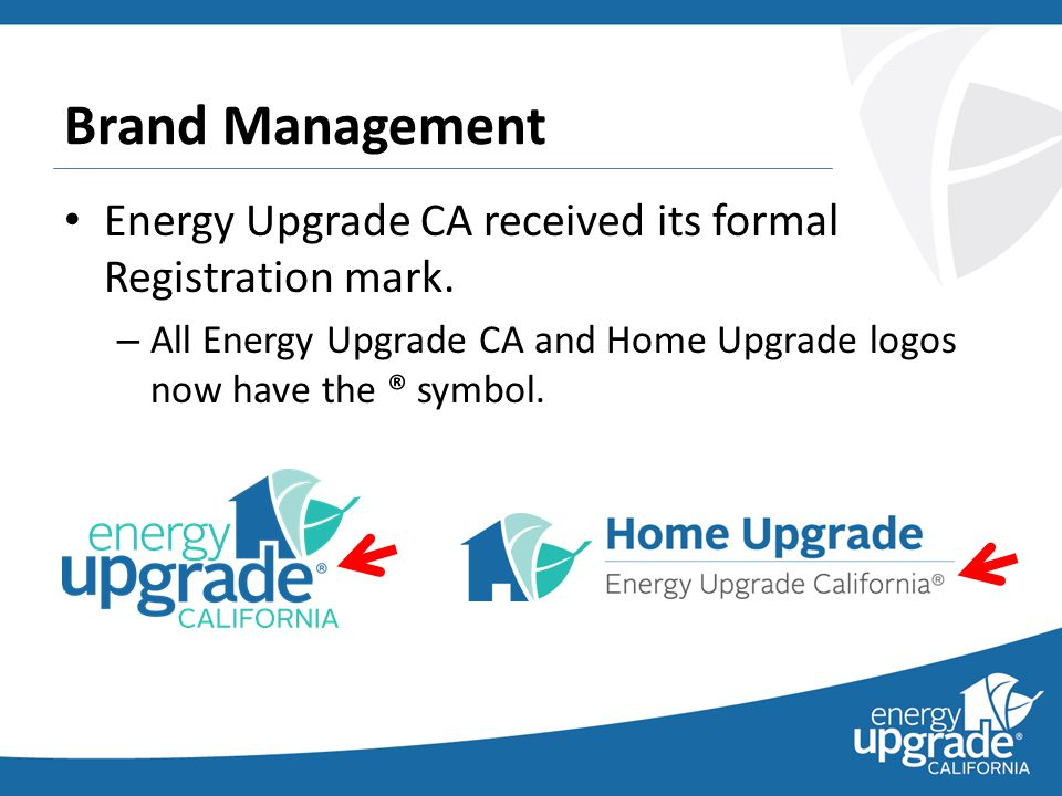 Energy Upgrade CA received its formal Registration mark.