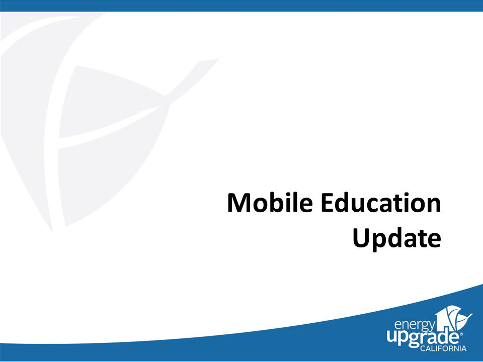 Mobile Education Update