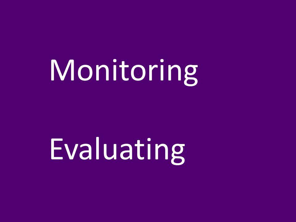 Monitoring Evaluating