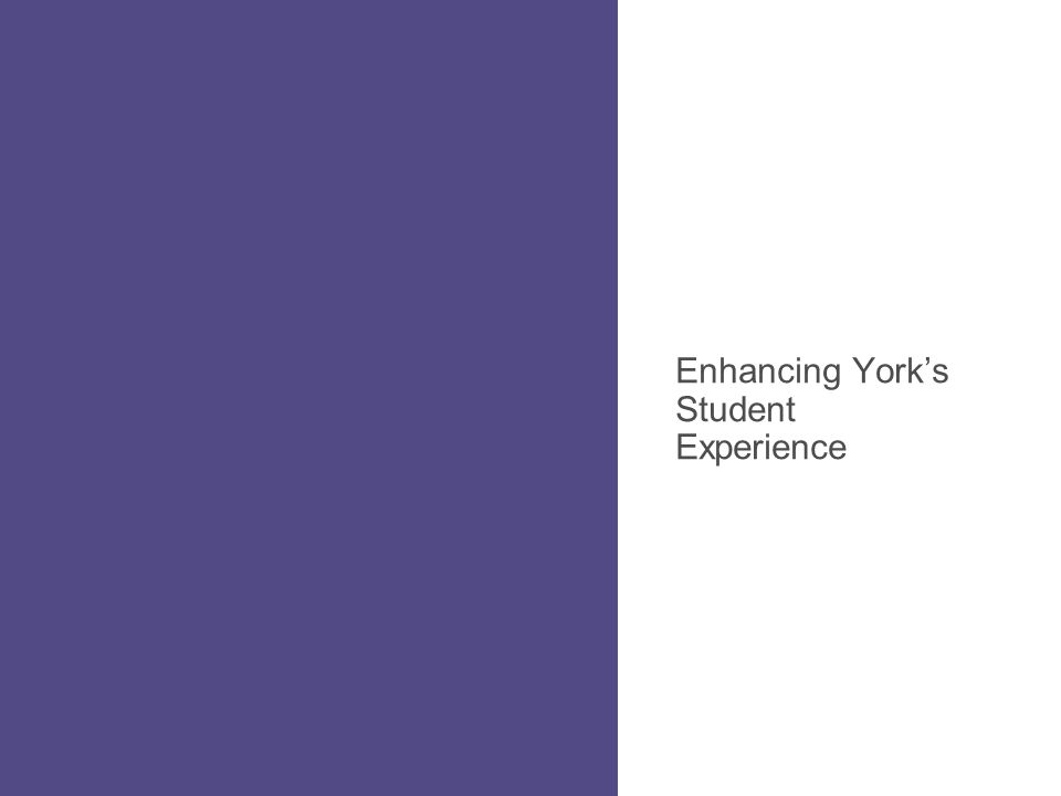 Enhancing York's Student Experience