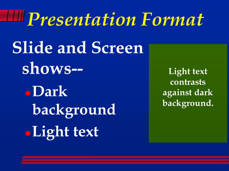Color Considerations Presentation format Corporate identity Mood