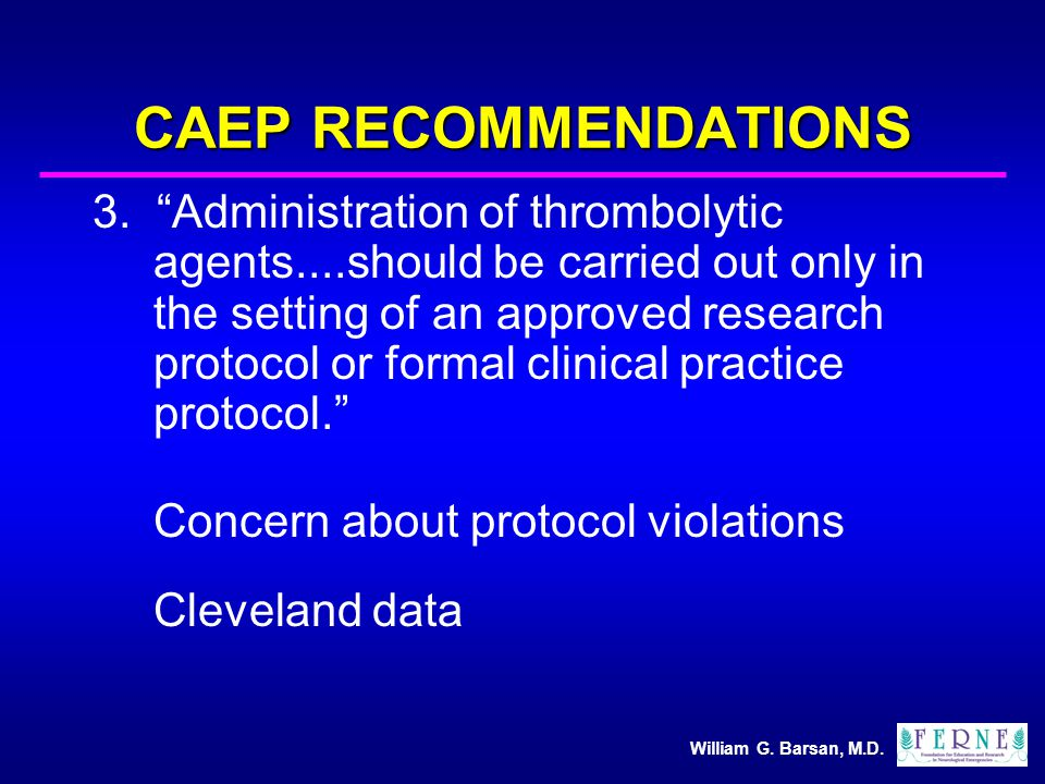 William G. Barsan, M.D. CAEP RECOMMENDATIONS 3.