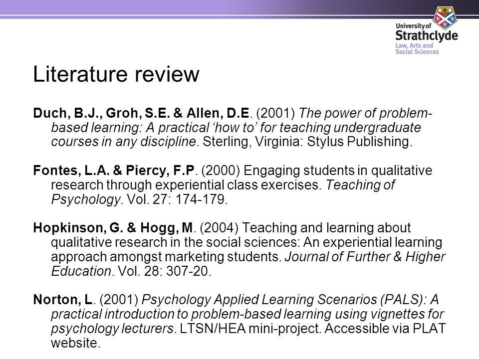 Literature review Duch, B.J., Groh, S.E. & Allen, D.E.