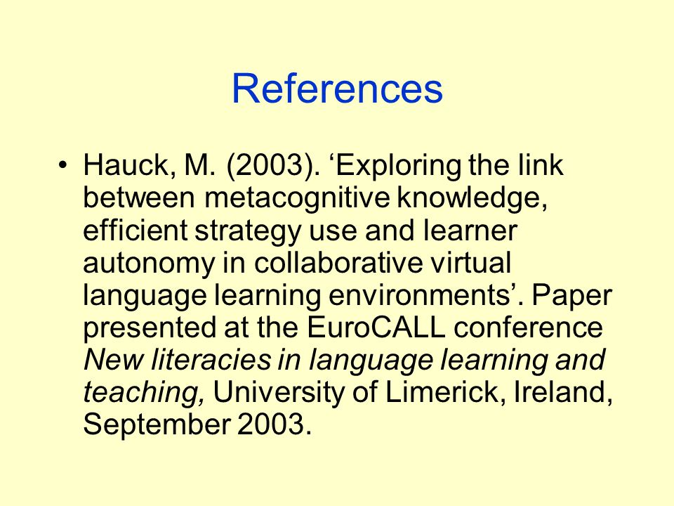 References Hauck, M. (2003).