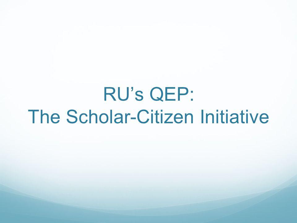 RU's QEP: The Scholar-Citizen Initiative