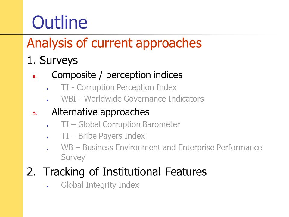 Outline Analysis of current approaches 1. Surveys a.