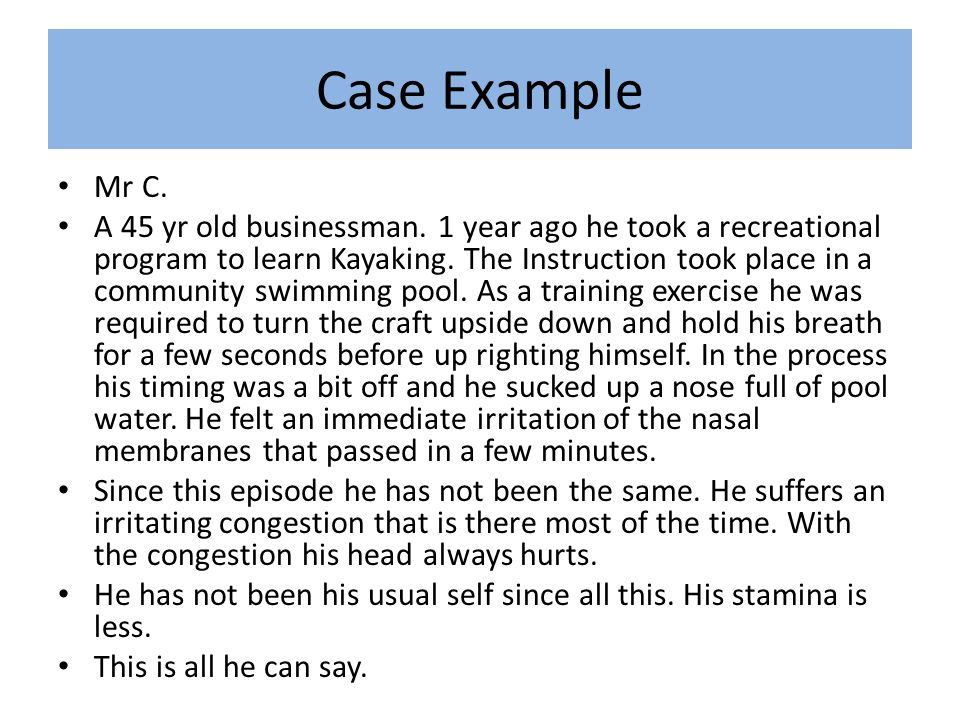 Case Example Mr C. A 45 yr old businessman.