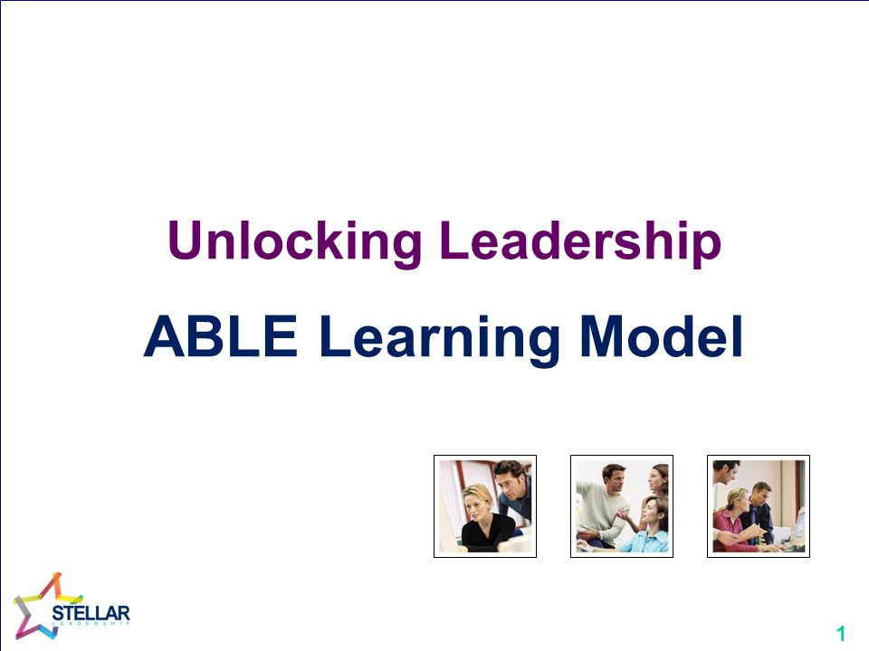 1 Unlocking Leadership ABLE Learning Model
