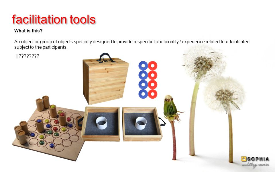 facilitation tools ???????.What is this.