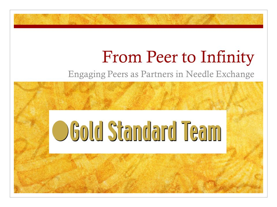 From Peer to Infinity Engaging Peers as Partners in Needle Exchange