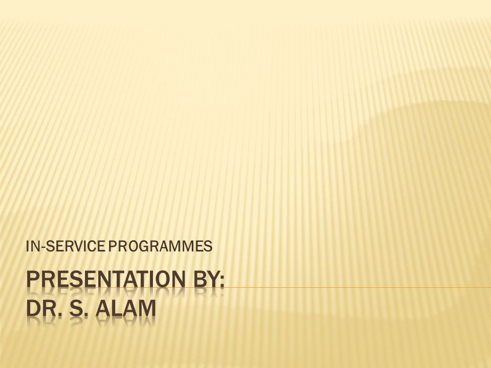 IN-SERVICE PROGRAMMES