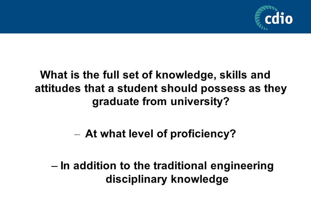 What is the full set of knowledge, skills and attitudes that a student should possess as they graduate from university.