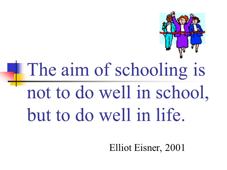 What is the aim of schooling