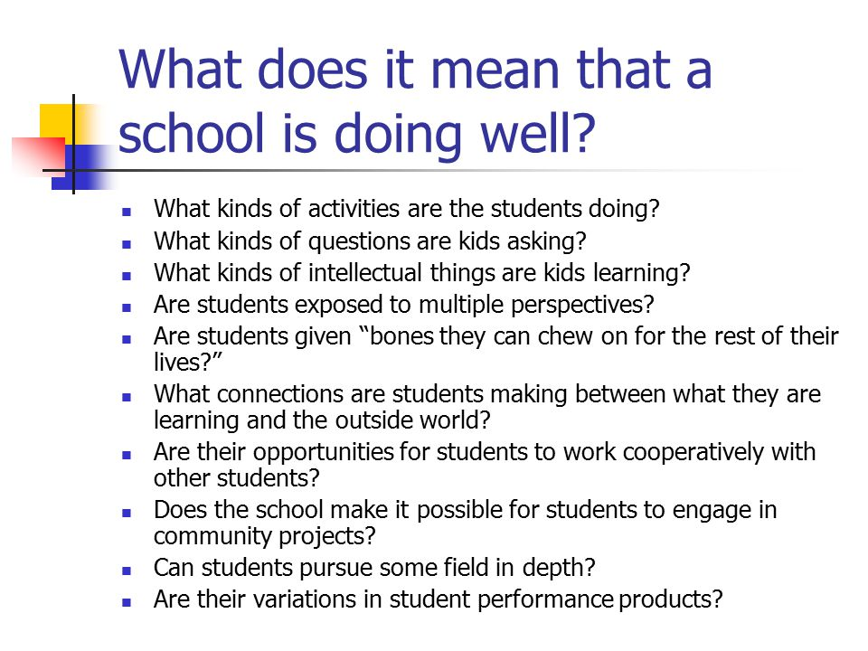 What do we know about schools today.