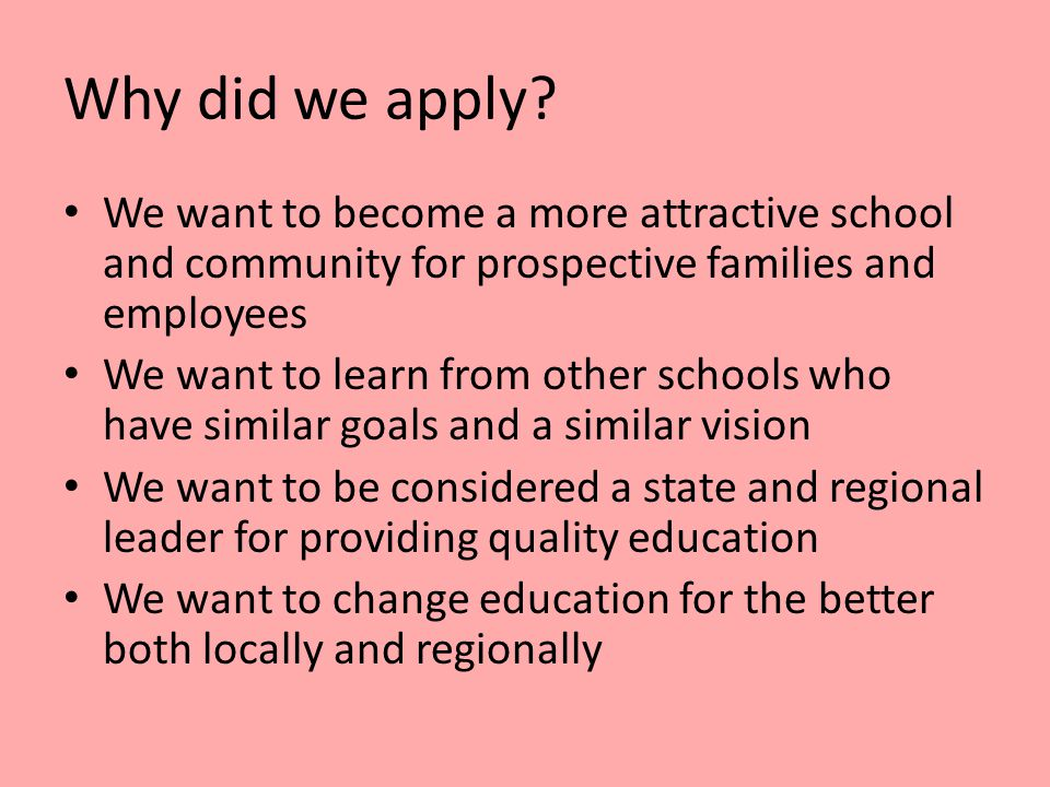 Why did we apply.