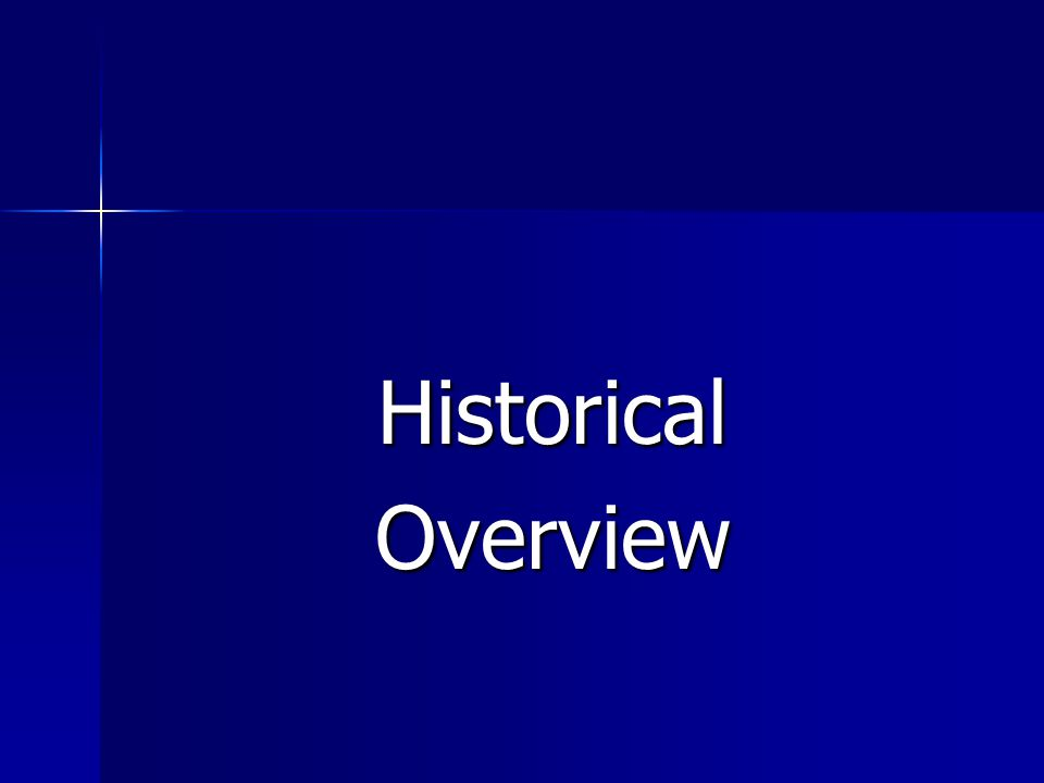 HistoricalOverview