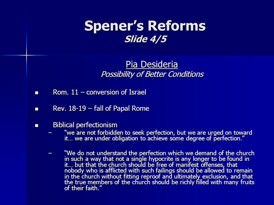 Pia Desideria Possibility of Better Conditions Rom.