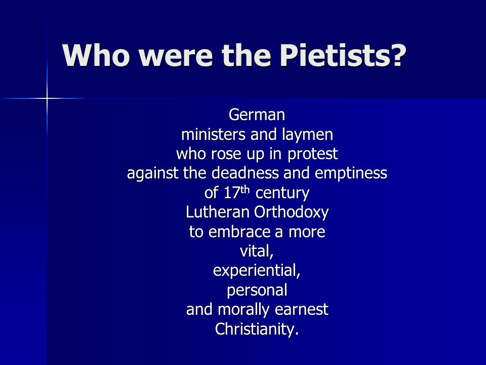 Who were the Pietists.