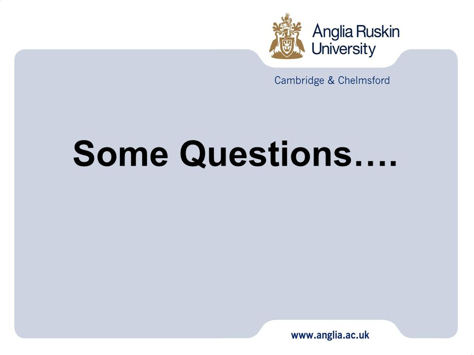Some Questions….