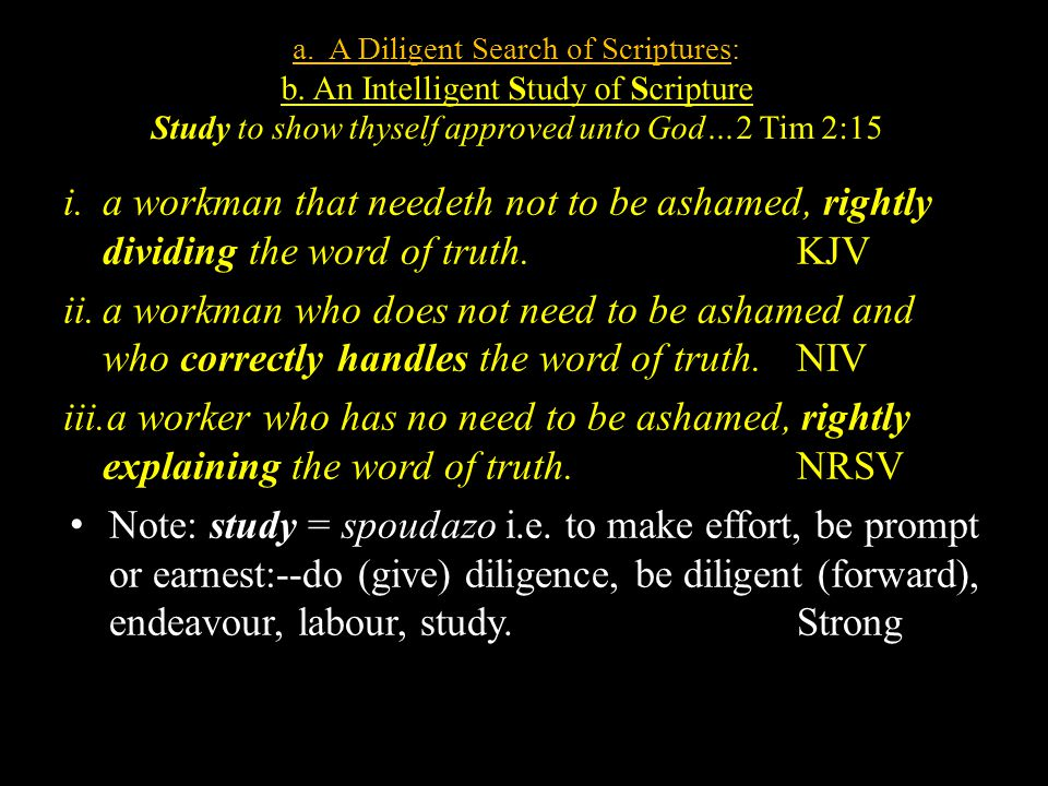 a. A Diligent Search of Scriptures: b.