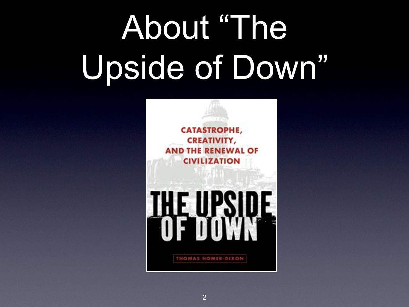 "2 About ""The Upside of Down"""