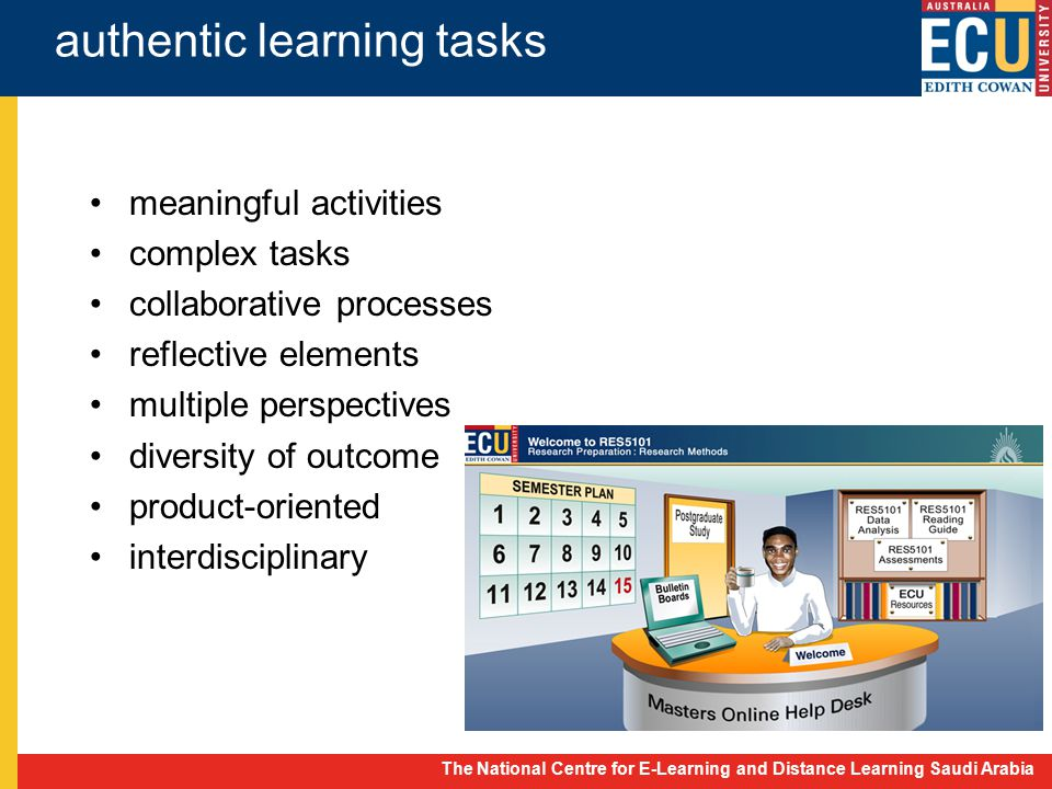 The National Centre for E-Learning and Distance Learning Saudi Arabia authentic learning tasks meaningful activities complex tasks collaborative proce