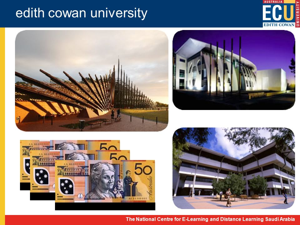 The National Centre for E-Learning and Distance Learning Saudi Arabia edith cowan university