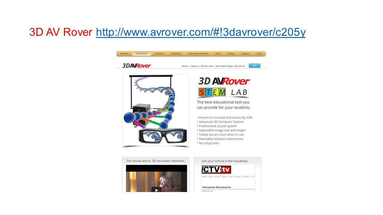 3D AV Rover http://www.avrover.com/#!3davrover/c205yhttp://www.avrover.com/#!3davrover/c205y