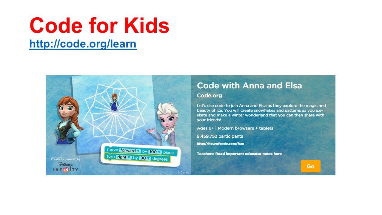 Code for Kids http://code.org/learn http://code.org/learn