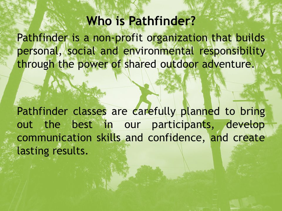Welcome to Pathfinder. Who is Pathfinder.