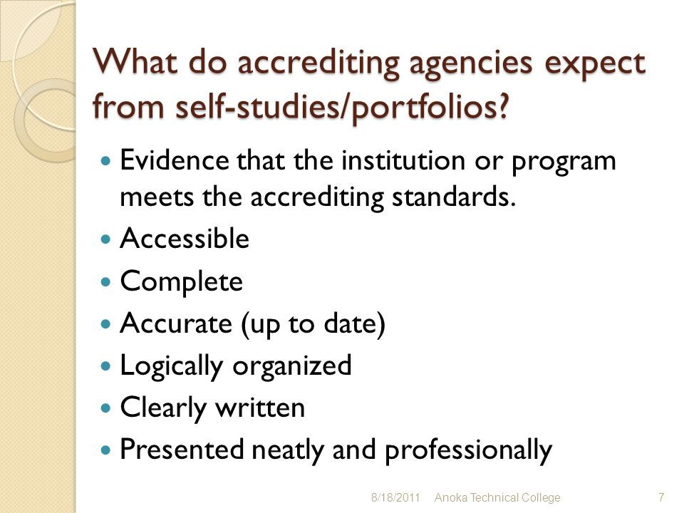 What do accrediting agencies expect from self-studies/portfolios.