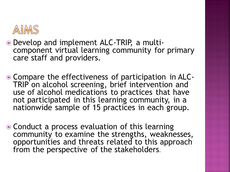 Develop and implement ALC-TRIP, a multi- component virtual learning community for primary care staff and providers.