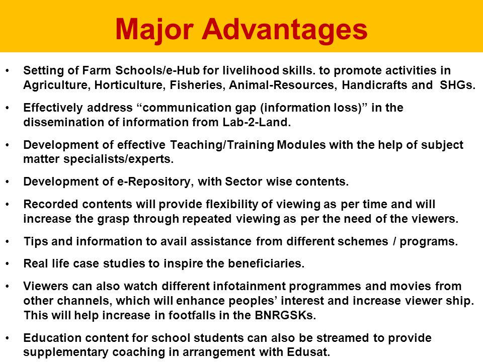 Major Advantages Setting of Farm Schools/e-Hub for livelihood skills.