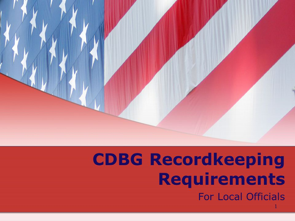 2 Recordkeeping Requirements UGLG Records 24 CFR 570.490 –States will Establish Recordkeeping Requirements for UGLGs State records include information from UGLG reports and records Both State and UGLG Records –Must Include Racial, Ethnic, and Gender Data on Applicants, Participants, Beneficiaries