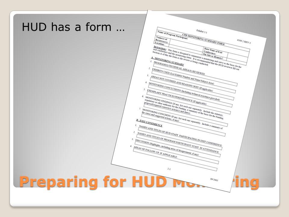 Preparing for HUD Monitoring HUD has a form …