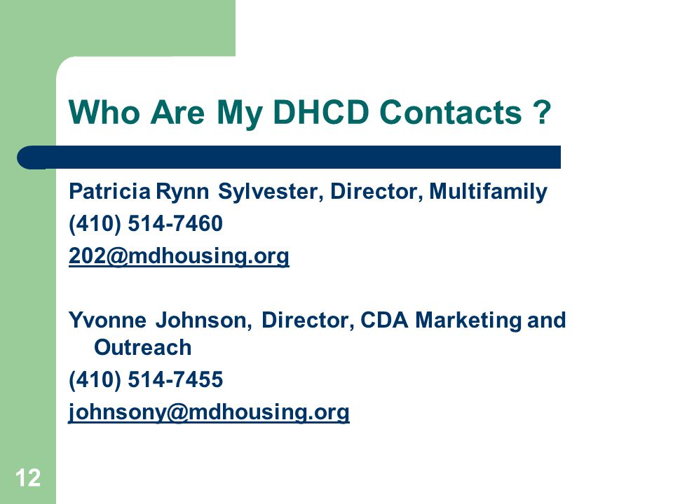 12 Who Are My DHCD Contacts .