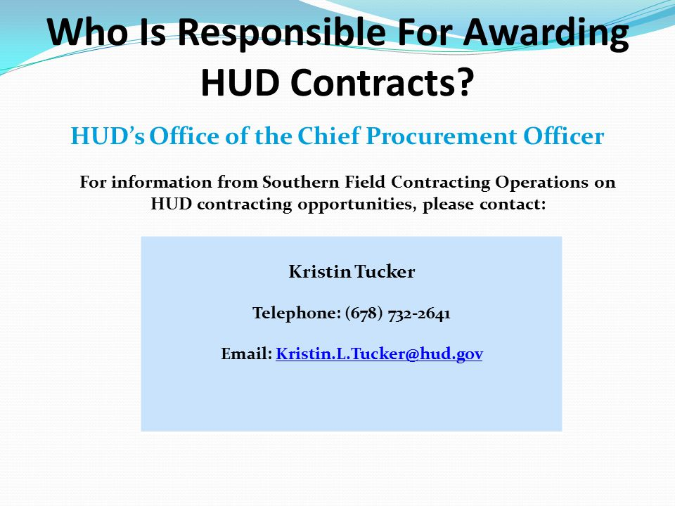 2.logistical and technical support for the operation of the Department nationwide such as: information technology hardware, systems and services, and building maintenance HUD Headquarters (Washington D.C.) awards contracts and small purchases primarily in support of HUD headquarters programs and operations.