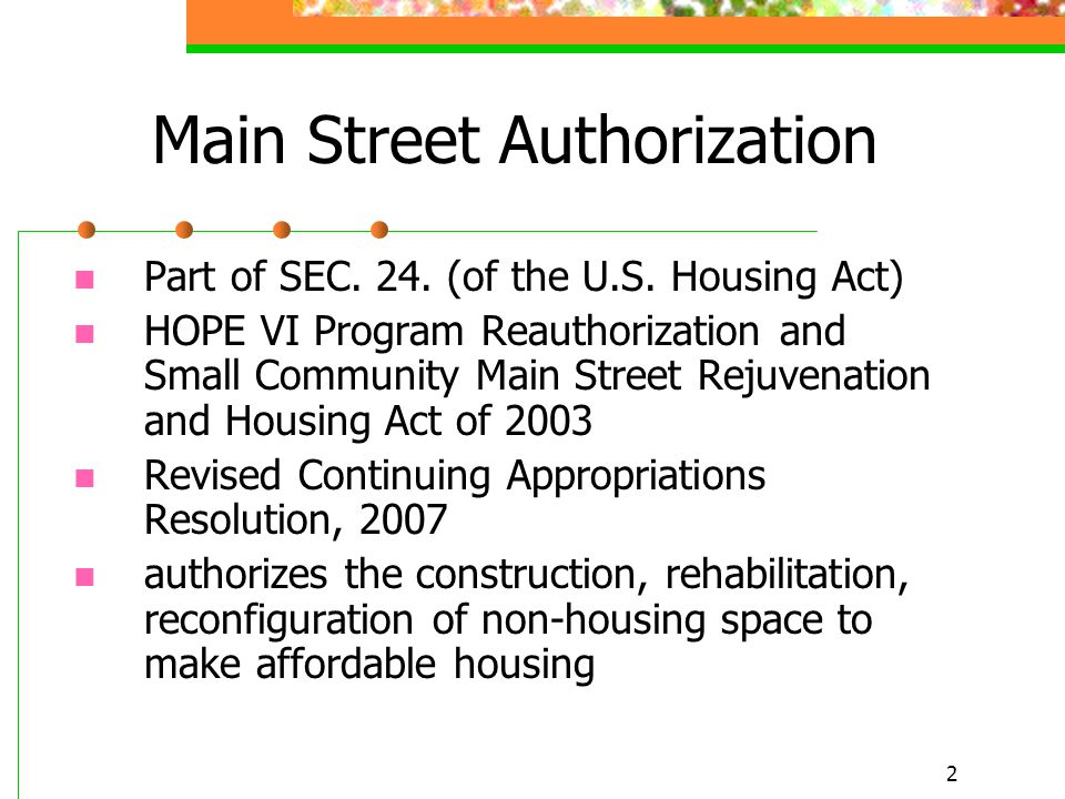 2 Main Street Authorization Part of SEC. 24. (of the U.S.