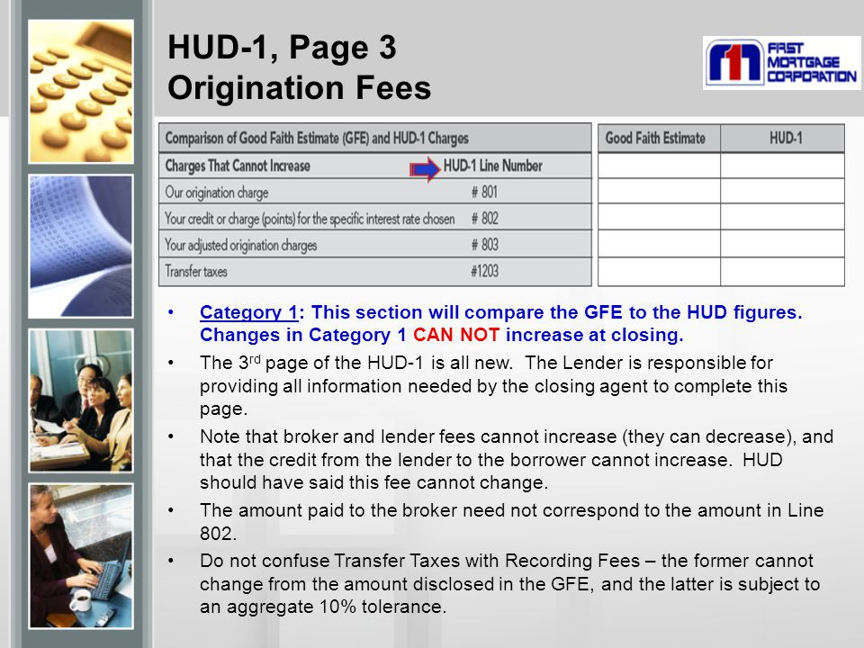 HUD-1, Page 3 Origination Fees Category 1: This section will compare the GFE to the HUD figures.