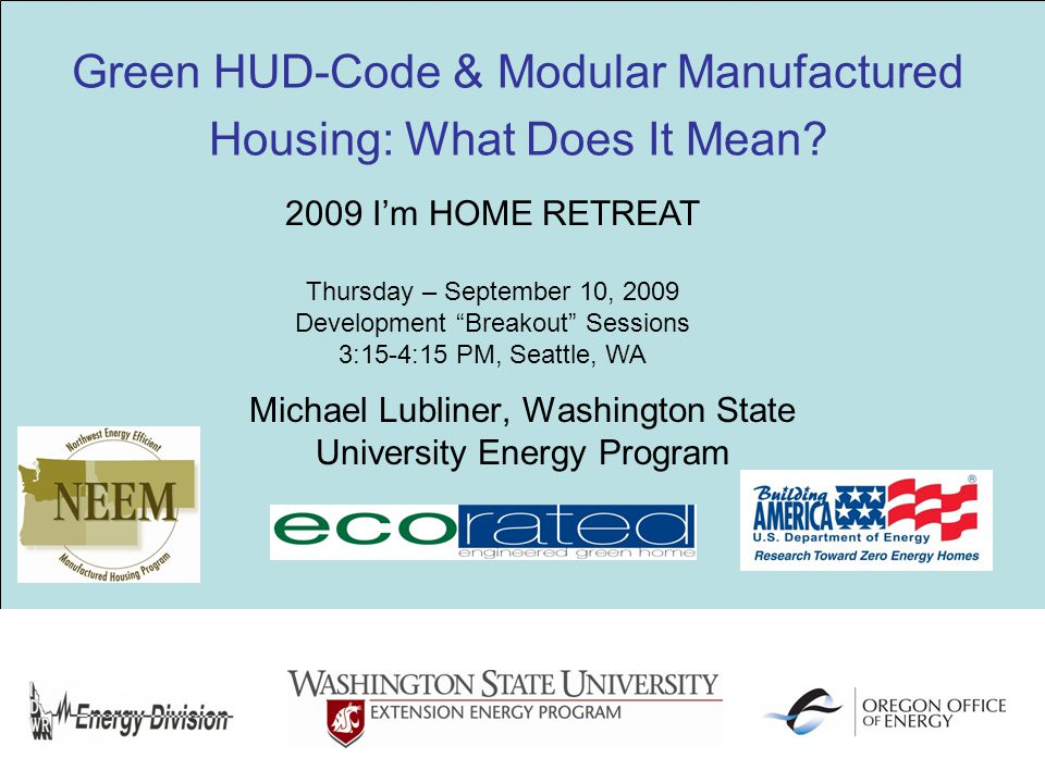 Green HUD-Code & Modular Manufactured Housing: What Does It Mean.