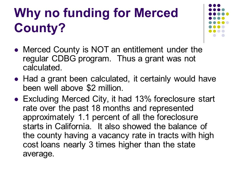 Why no funding for Merced County.