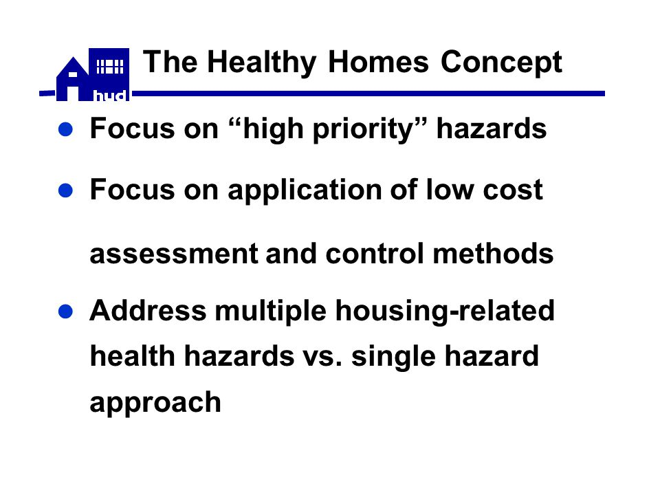 HHI Looking Forward – Other Allied Efforts Community Environmental Health Resource Centers  Project of the Alliance to End Childhood Lead Poisoning funds 13 local grantees  Tools and resources to assess hazards  Advocacy to protect children from health hazards  http://www.aeclp.org/cehrc.html