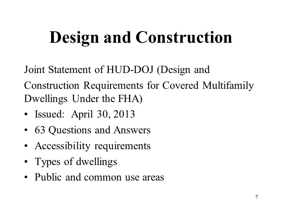 Design and Construction Joint Statement of HUD-DOJ (Design and Construction Requirements for Covered Multifamily Dwellings Under the FHA) Issued: Apri