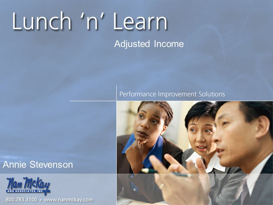 Slide Number #1 Annie Stevenson Adjusted Income