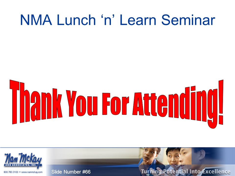 Slide Number #66 NMA Lunch 'n' Learn Seminar